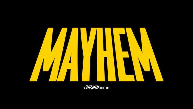 Mayhem: A Hi-YAH! Original