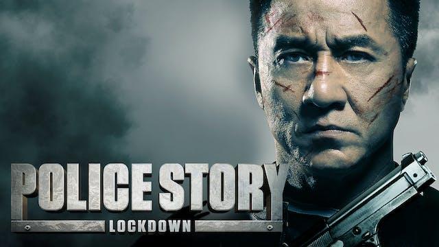 Police Story: Lockdown