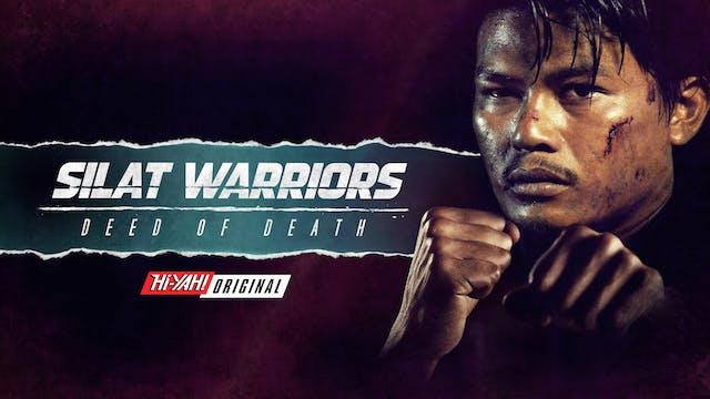 Silat Warriors: Deed of Death