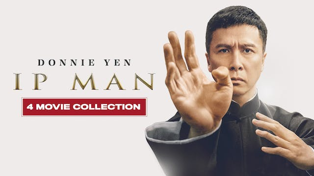 Ip Man: The Complete Collection
