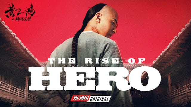 The Rise of Hero