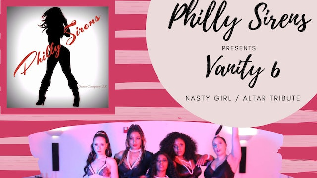 Philly Sirens Presents : Vanity 6 - Nasty Girl / Altar Tribute