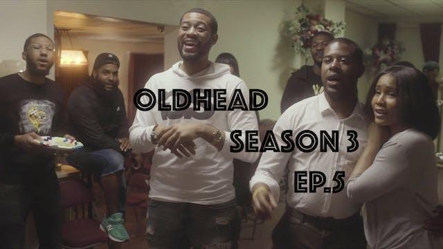OLDHEAD SEASON 3 - Episode 5
