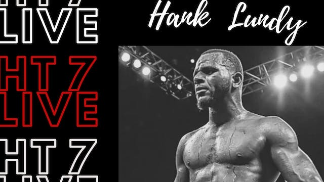 HT7 Live Interview - Hank Lundy