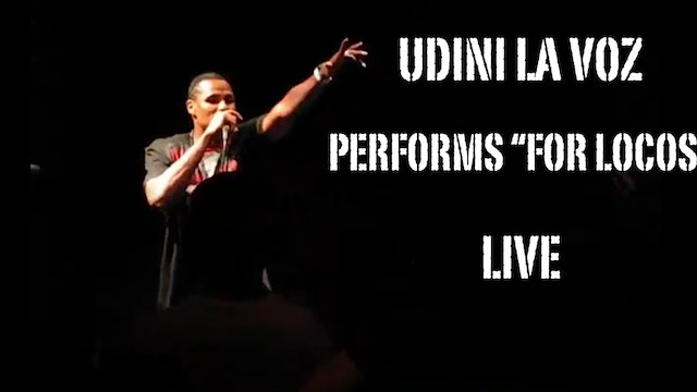 """FOR LOCOS"" LIVE PERFORMANCE BY UDINI LA VOZ"