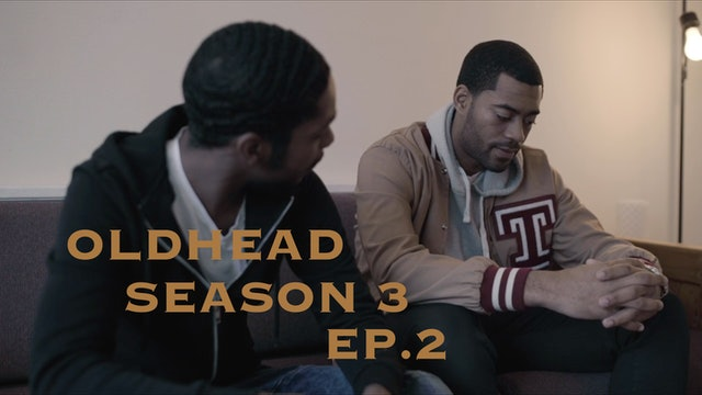 OLDHEAD SEASON 3 - Episode 2