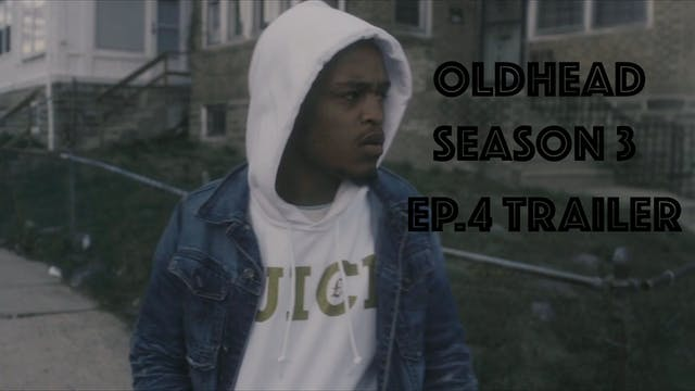 OLDHEAD SEASON 3 - Episode 4 Trailer