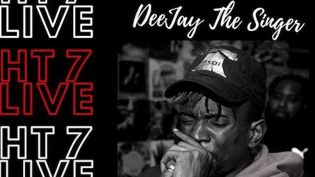 HT7 Live Interview - Deejay The Singer