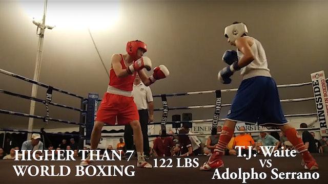 Higher Than 7 World Boxing - T.J. Waite VS Adolpho Serrano - 122 LBS