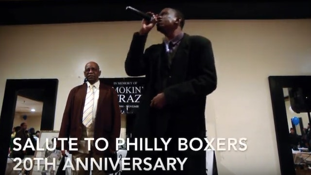 Salute To Philly Boxers 20th Anniversary