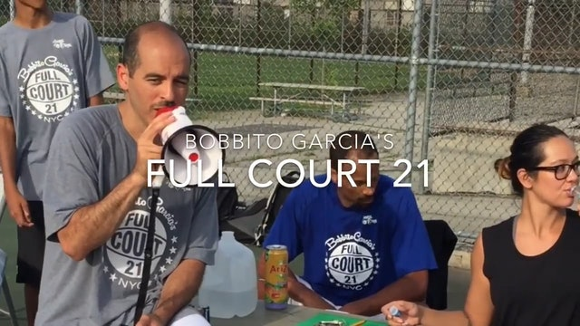 Bobbito Garcia's Full Court 21 2015