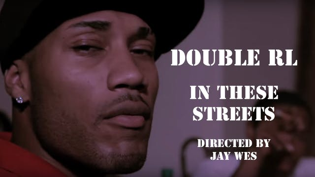 🎬  Double RL - In These Streets (Offi...