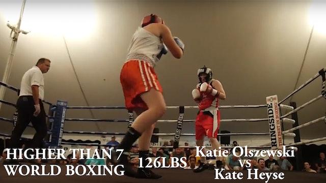 HIgher Than 7 World Boxing - Katie Olszewski VS Kate Heyse - 126 LBS