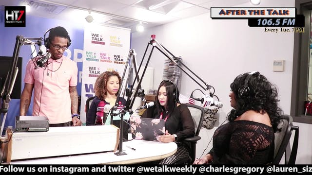 """We Talk Weekly """"After The Talk"""" - Ep. 12"""