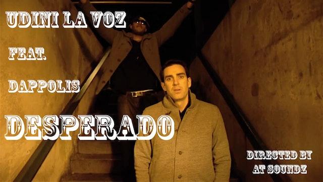 Desperado - Udini La Voz feat. Dappolis
