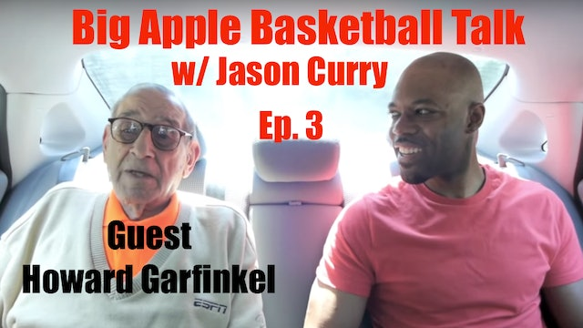 Jason Curry Interview w: Howard Garfinkel - Ep. 3