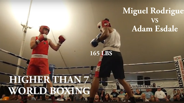 Higher Than 7 World Boxing - Miguel Rodriguez VS Adam Esdale - 165 LBS