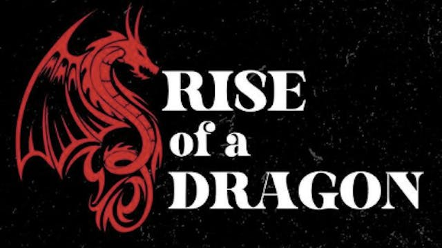 The Rise of a Dragon