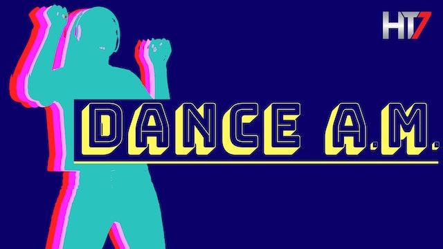 DANCE A.M.