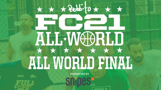 Full Court 21 All World Finals 2019 - Presented By SNIPES