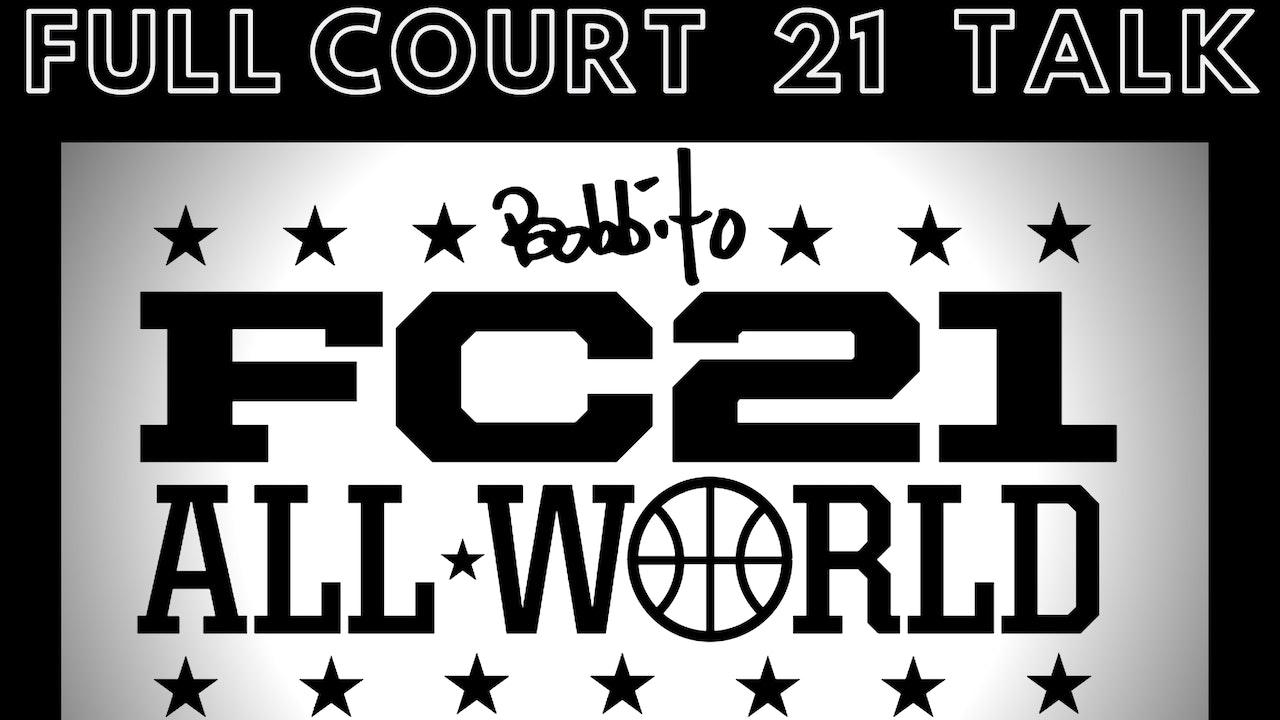 FULL COURT 21 TALK - FC21