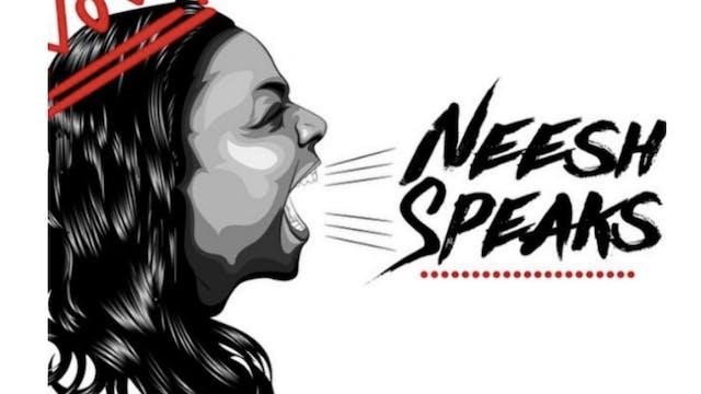 Neesh Speaks - Ernest