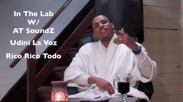 In The Lab w/ AT SoundZ - Udini La Voz Performs Rico Rico Todo