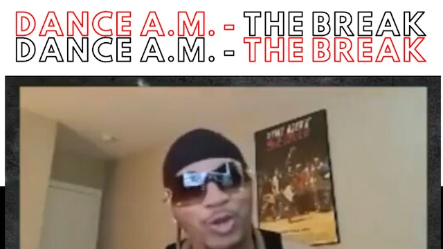 Dance A.M - The Break with Guest Shane Sparks