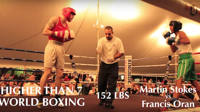 Higher Than 7 World Boxing - Martin S...