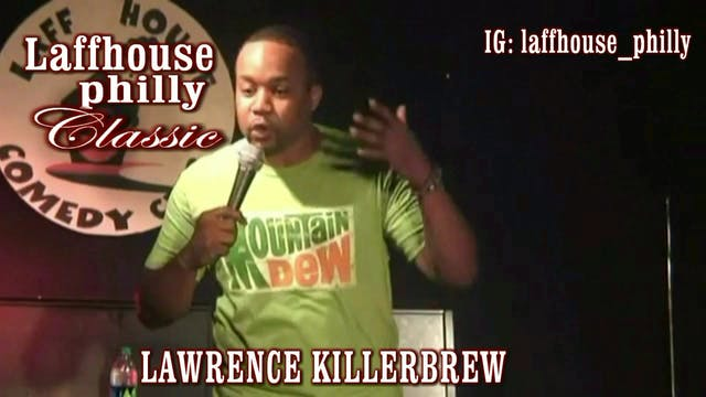 Lawrence Killebrew - Laff House Comed...