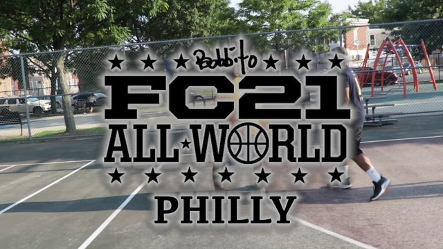 Full Court 21 All World - Philly 2019