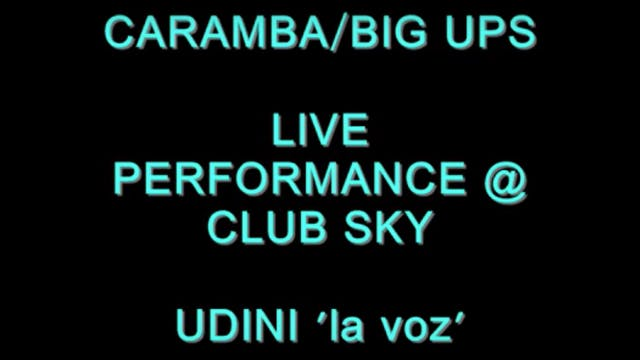 """CARAMBA:BIG UPS"" LIVE PERFORMANCE @ ..."