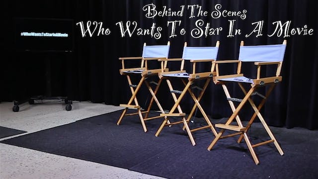 Behind The Scenes - Who Wants To Star...