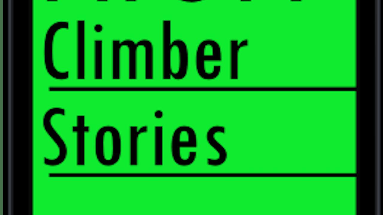 HIGH CLIMBER STORIES
