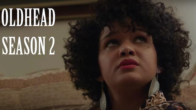 Oldhead Season 2