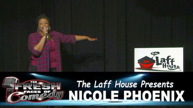 Nicole Phoenix - Laff House Comedy Club Classic - Making It