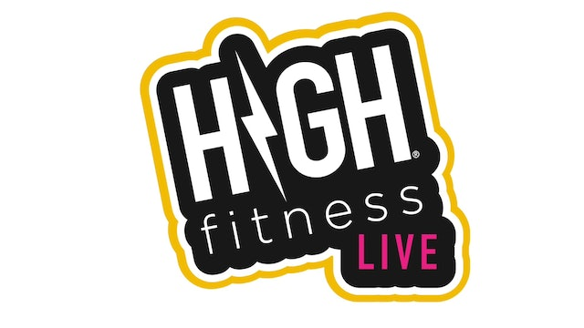 Welcome to HIGH Fitness LIVE!