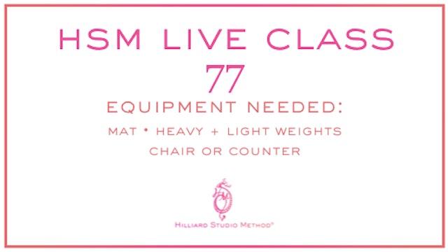 HSM Live Class 77