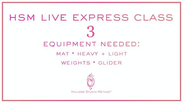 HSM Live Express Class 3