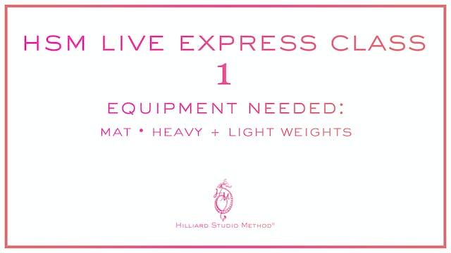 HSM Live Express Class 1