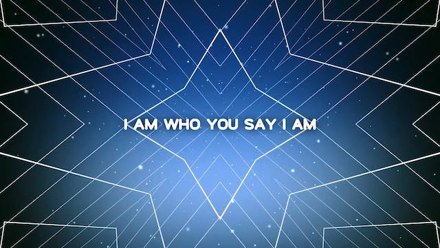 The Greatest Story Ever Told - WORSHIP: Who You Say I Am (BACKING)