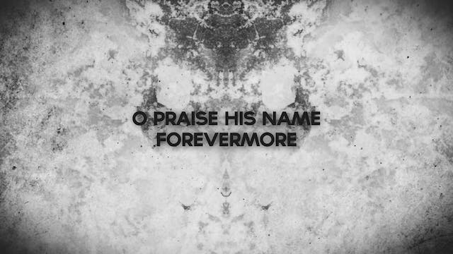 Celebrate - WORSHIP: O Praise The Name (Anastasis) (BACKING)