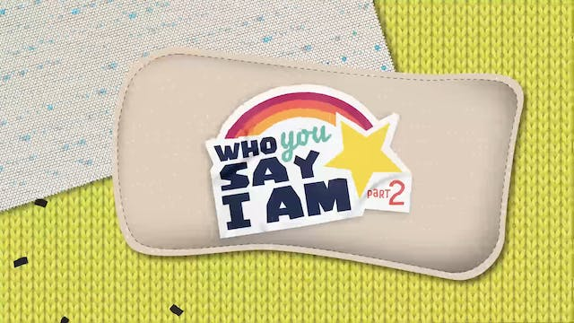 Who You Say I Am Series 2 - Week 2 | ...