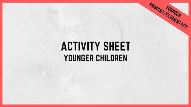 Activity Sheet | Younger Children