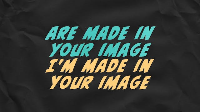 Lyric Video - Made In Your Image