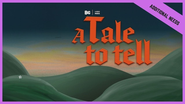 A Tale To Tell | Special Needs (BETA version)
