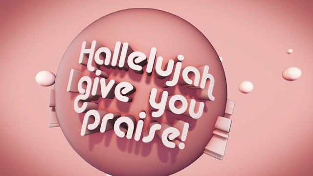 Psalms Proverbs Parables - WORSHIP: I Give You My Hallelujah (BACKING)