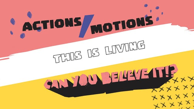 Actions Video - This Is Living