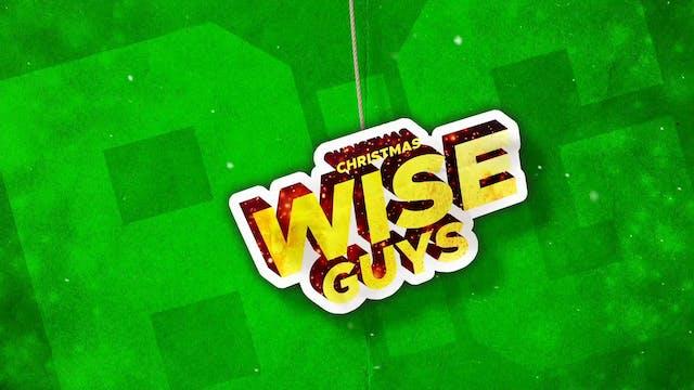Christmas Wise Guys | Additional Needs | Theme Screen
