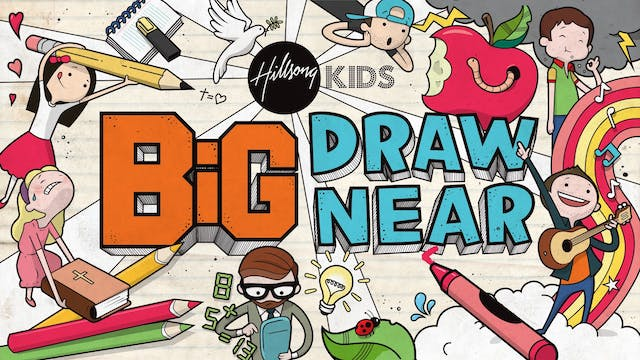Draw Near BiG Curriculum